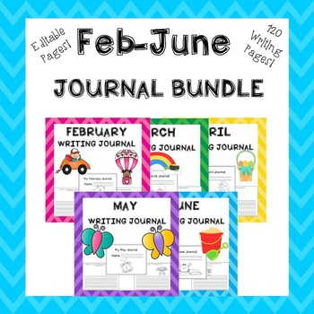 Writing Activities February, March, April, May, June Journals Bundle
