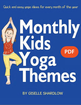 Yoga Lesson Plans - Monthly Kids Yoga Themes eBook