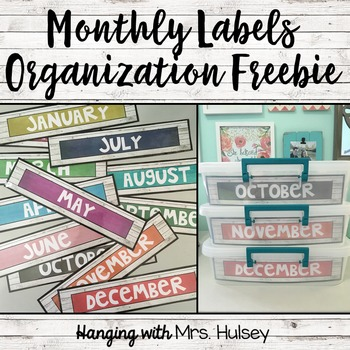 Monthly Labels (Organization Freebie)
