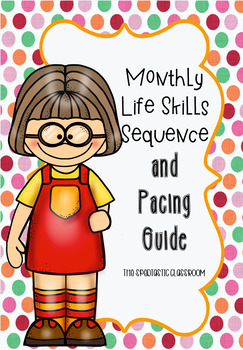 Monthly Life Skills Sequence and Pacing Guide