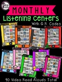 Monthly Listening Centers with Q.R. Codes (90 Video Read Alouds Total)