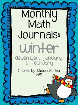 Monthly Math Journal: Winter Bundle (Dec., Jan., Feb.)