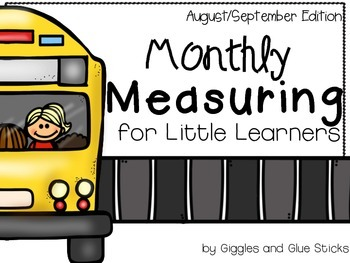 Monthly Measuring for Little Learners (August/September Edition)