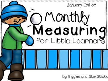 Monthly Measuring for Little Learners (January Edition)