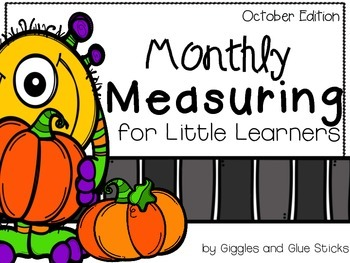 Monthly Measuring for Little Learners (October Edition)