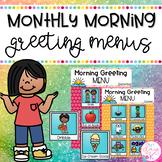 Monthly Morning Greeting Menus