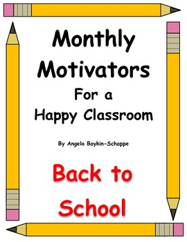 Monthly Motivators For a Happy Classroom Back to School
