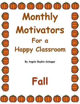 Monthly Motivators For a Happy Classroom Fall
