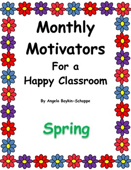 Monthly Motivators For a Happy Classroom Spring
