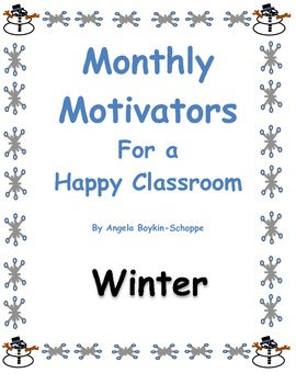 Monthly Motivators For a Happy Classroom Winter