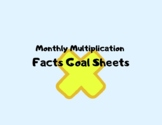 Monthly Multiplication Facts Goal Sheet