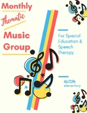 Monthly Thematic Music Group for Special Education & Speec