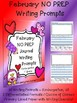 Monthly NO PREP February Journal Writing Prompts / Centers -Beginner Writers K 1