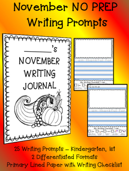 Monthly NO PREP Journal Writing Prompts NOVEMBER for beginner writers in K 1st