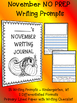 Monthly NO PREP Journal Writing Prompts NOVEMBER for begin