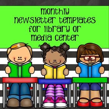 monthly newsletter templates for media center or library tpt