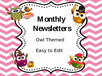 Monthly Newsletters - Owl Themed & Easy to Edit