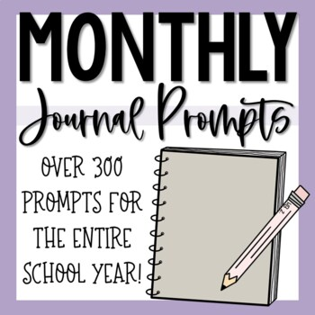 Monthly Writing Journals & Prompts Bundle