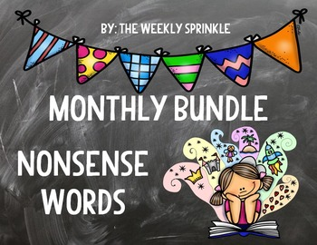 Monthly Nonsense Words Bundle