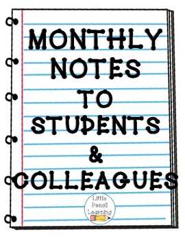 Monthly Notes to Students & Colleagues