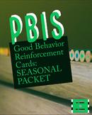 Seasonally Themed PBIS-Style Good Behavior Reward Cards