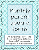 Monthly Parent Update Forms!