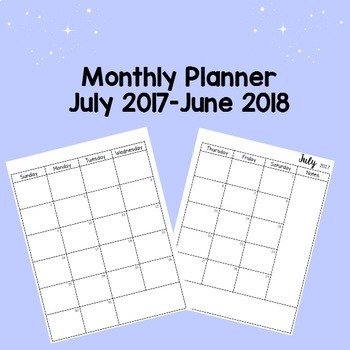 Monthly Planner July 2017-June 2018
