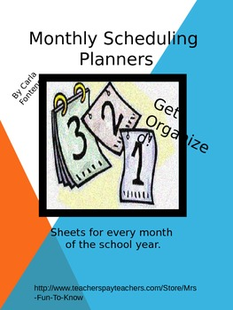 Monthly Planning Sheets for the Entire School Year