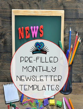 Monthly Pre-Filled Newsletters