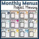 Monthly Project Morning or Morning Choice Menus