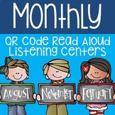 Monthly QR Code Read Aloud Listening Centers Bundle