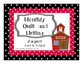 Monthly Quilt Square and Writing / August