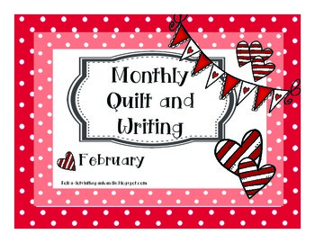Monthly Quilt and Writing - February