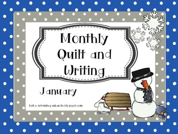 Monthly Quilt and Writing - January
