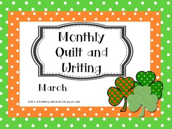 Monthly Quilt and Writing - March