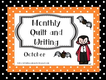 Monthly Quilt and Writing - October
