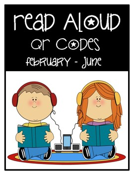 Monthly Read Aloud QR Codes February- June