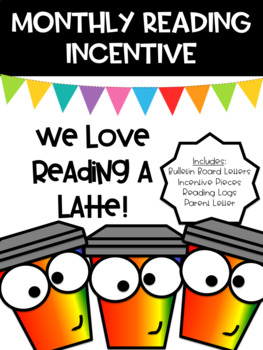 Monthly Reading Incentive - We love Reading a LATTE!
