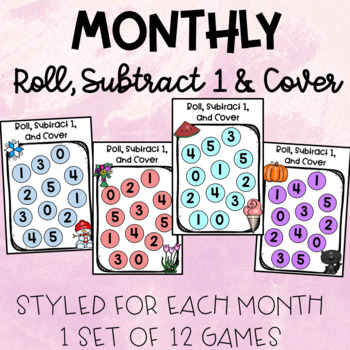 Monthly Roll, Subtract 1, & Cover Math Center Game