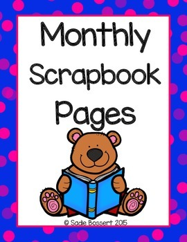 Monthly Scrapbook Pages