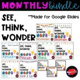 Monthly See, Think, Wonder Growing Bundle - Distance Learn