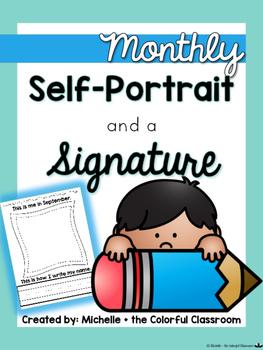 Monthly Self-Portrait + a Signature