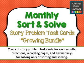 Monthly Sort and Solve Story Problems Growing Bundle