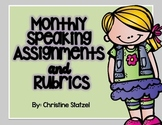 Monthly Speaking Assignments & Rubrics