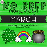 Monthly Speech and Language Therapy - March!