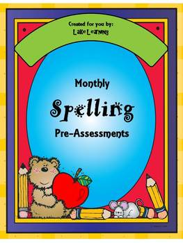 Monthly Spelling Assessment Bundle