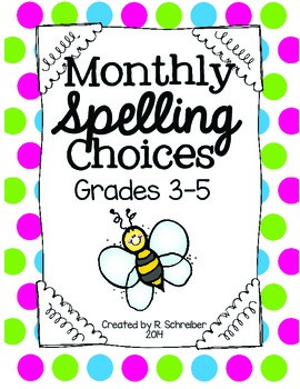 Monthly Spelling Choices