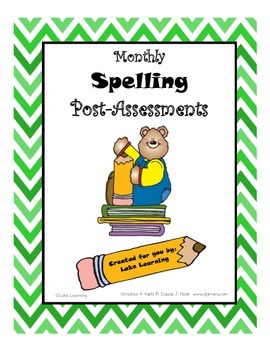 Monthly Spelling Post-Assessments