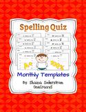 Spelling Quiz Templates - Monthly