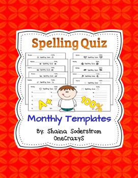 Spelling Quiz Templates - Monthly